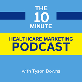 Healthcare Marketing Podcast